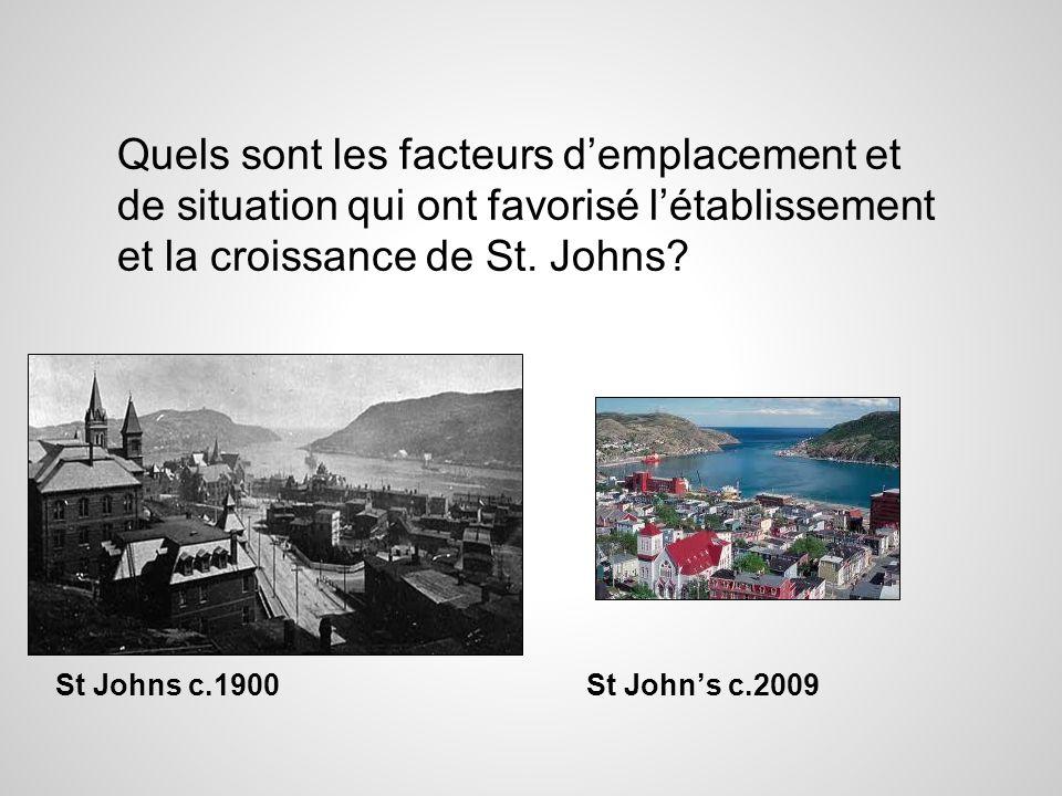 Quels sont les facteurs d'emplacement et de situation qui ont favorisé l'établissement et la croissance de St. Johns
