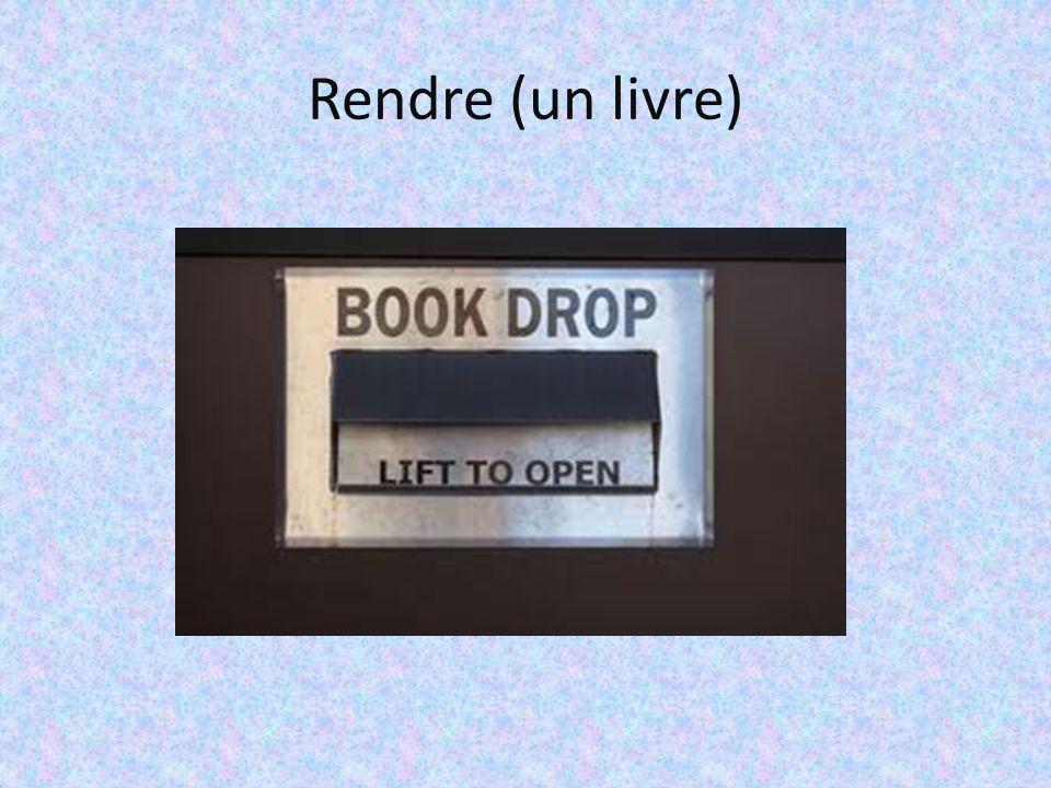 Rendre (un livre)
