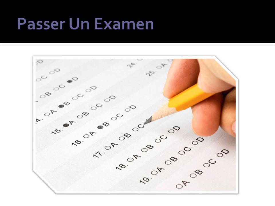 Passer Un Examen