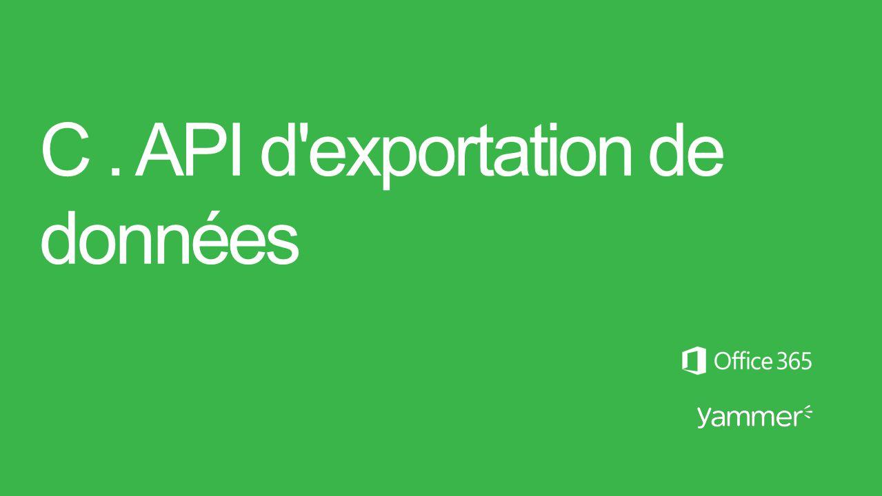 C . API d exportation de données