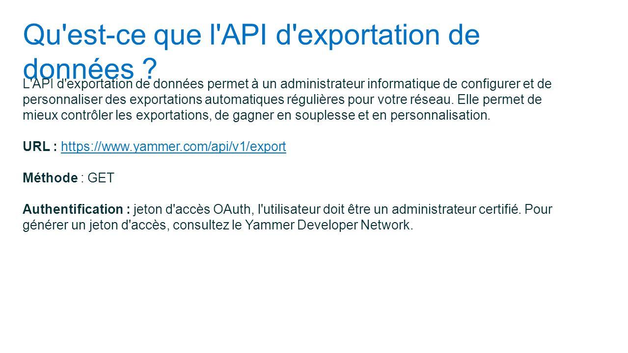 Qu est-ce que l API d exportation de données
