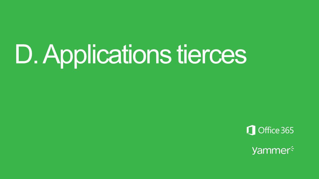 D. Applications tierces