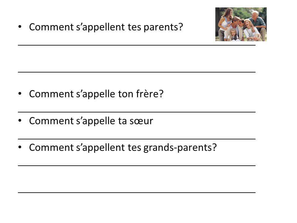 Comment s'appellent tes parents