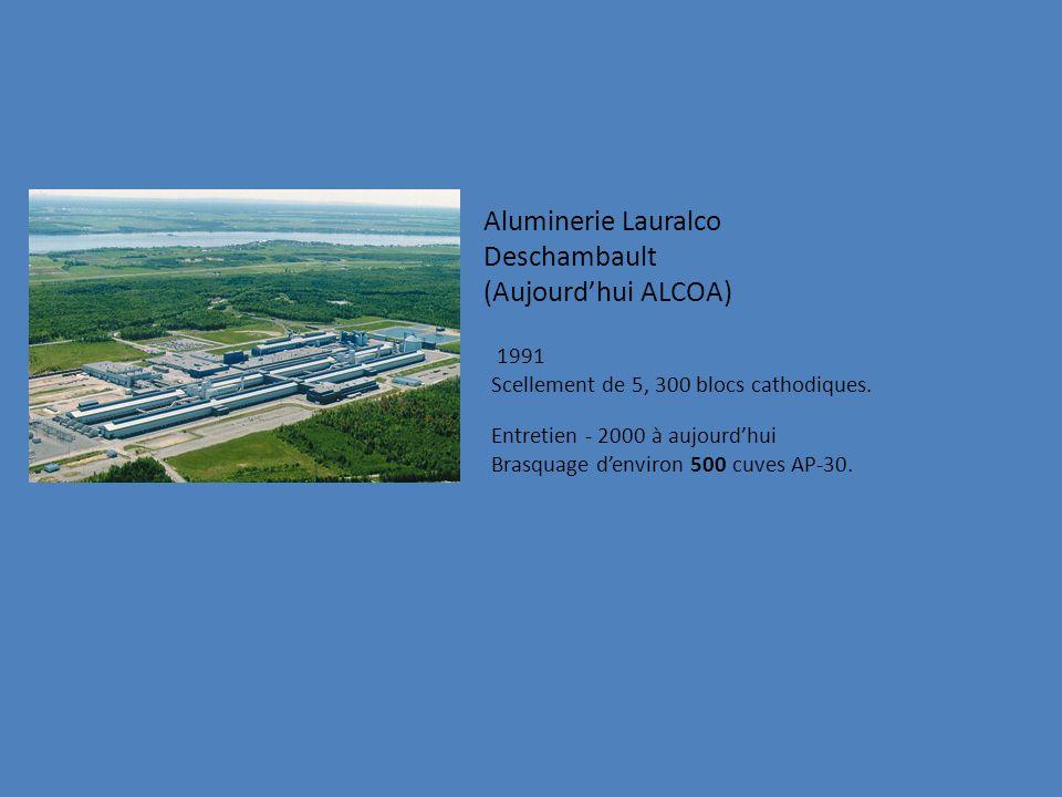 Aluminerie Lauralco Deschambault (Aujourd'hui ALCOA) 1991