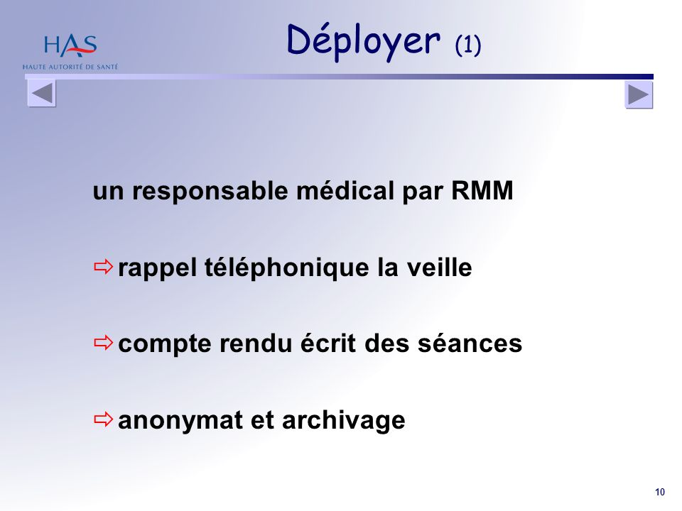 Déployer (1) un responsable médical par RMM