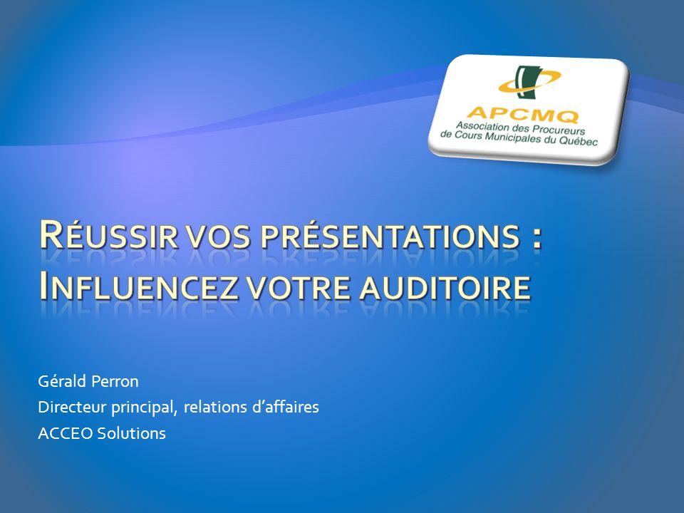 Réussir vos présentations : Influencez votre auditoire