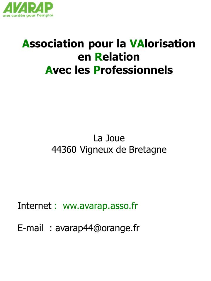 Association pour la VAlorisation en Relation Avec les Professionnels