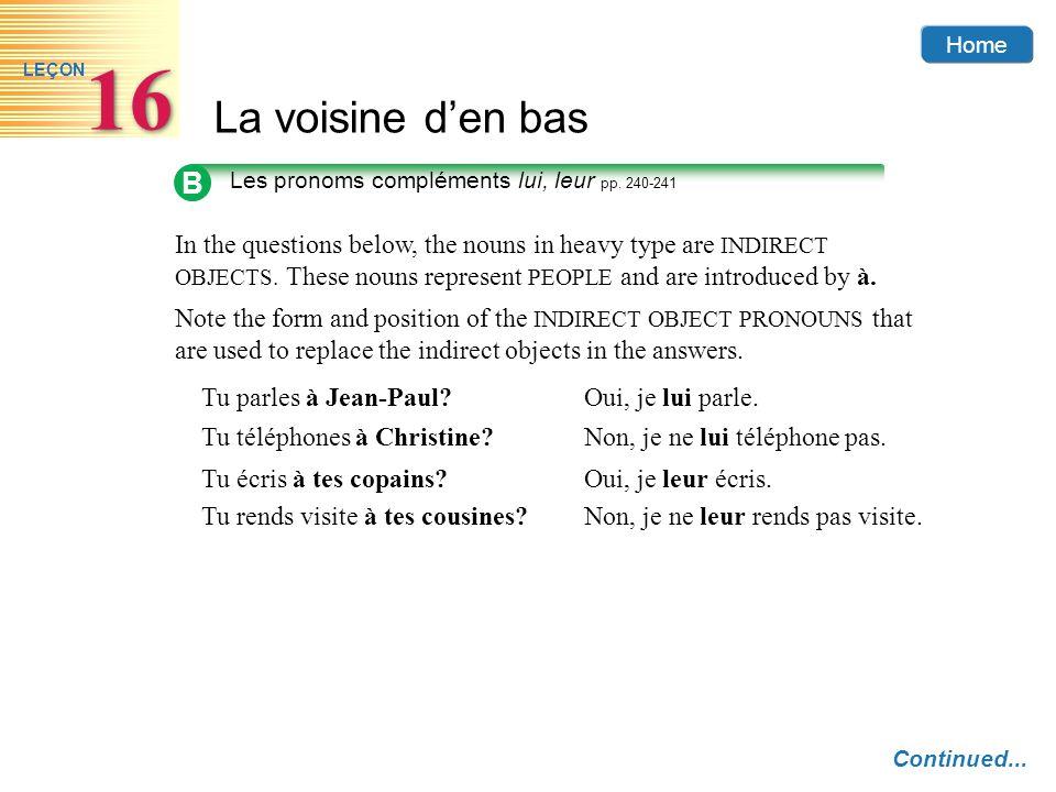 B Les pronoms compléments lui, leur pp. 240-241.