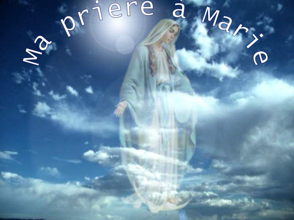 Ma prière à Marie