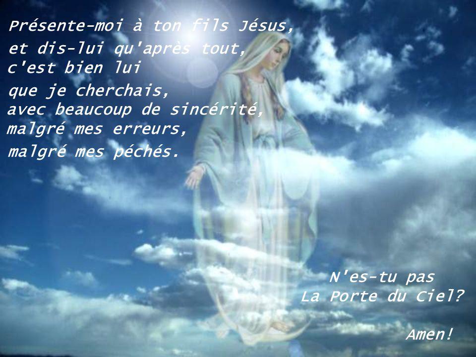 Présente-moi à ton fils Jésus,