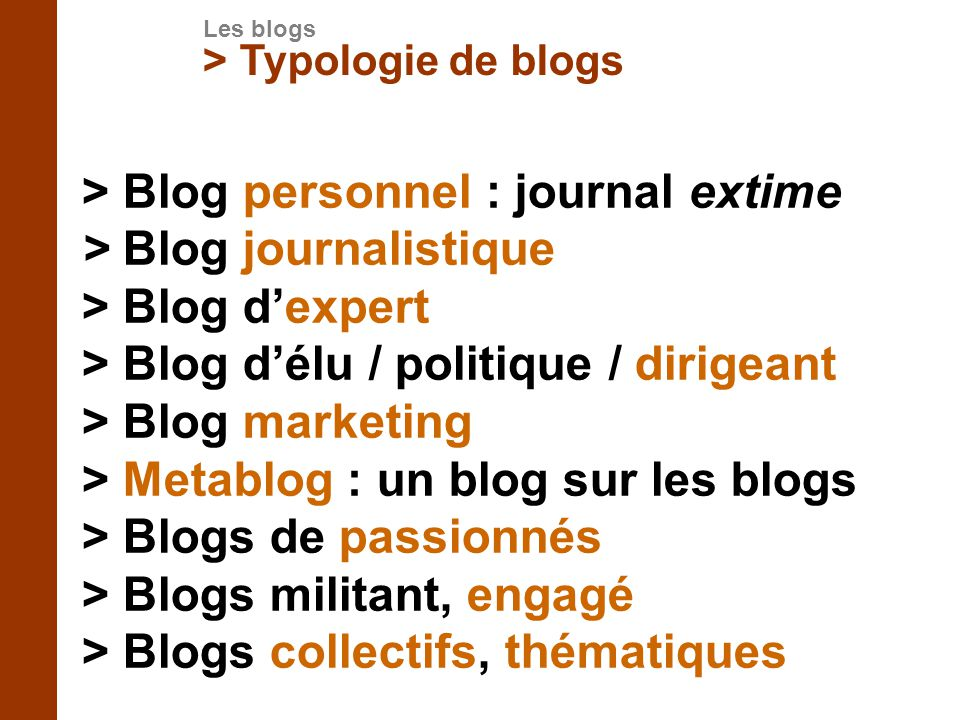 > Blog personnel : journal extime > Blog journalistique