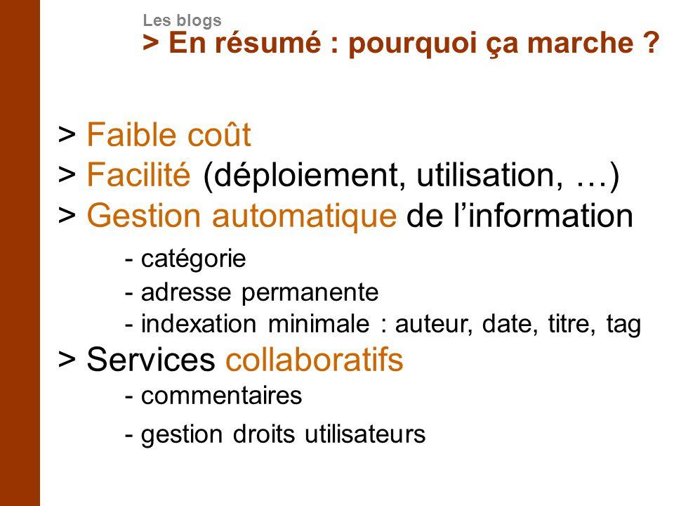 > Facilité (déploiement, utilisation, …)