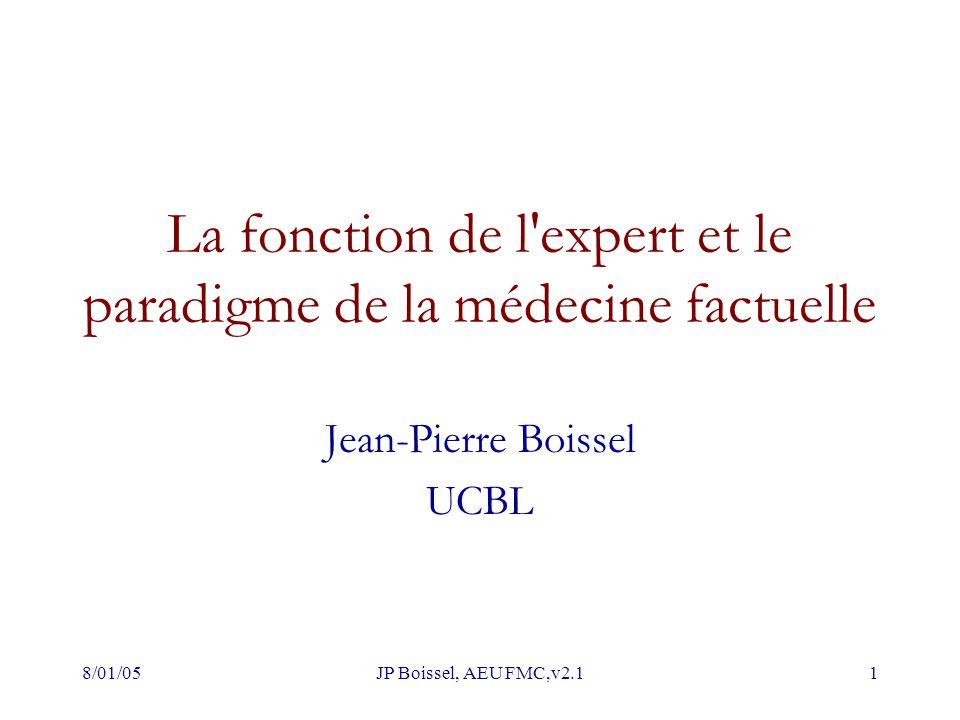 La fonction de l expert et le paradigme de la médecine factuelle