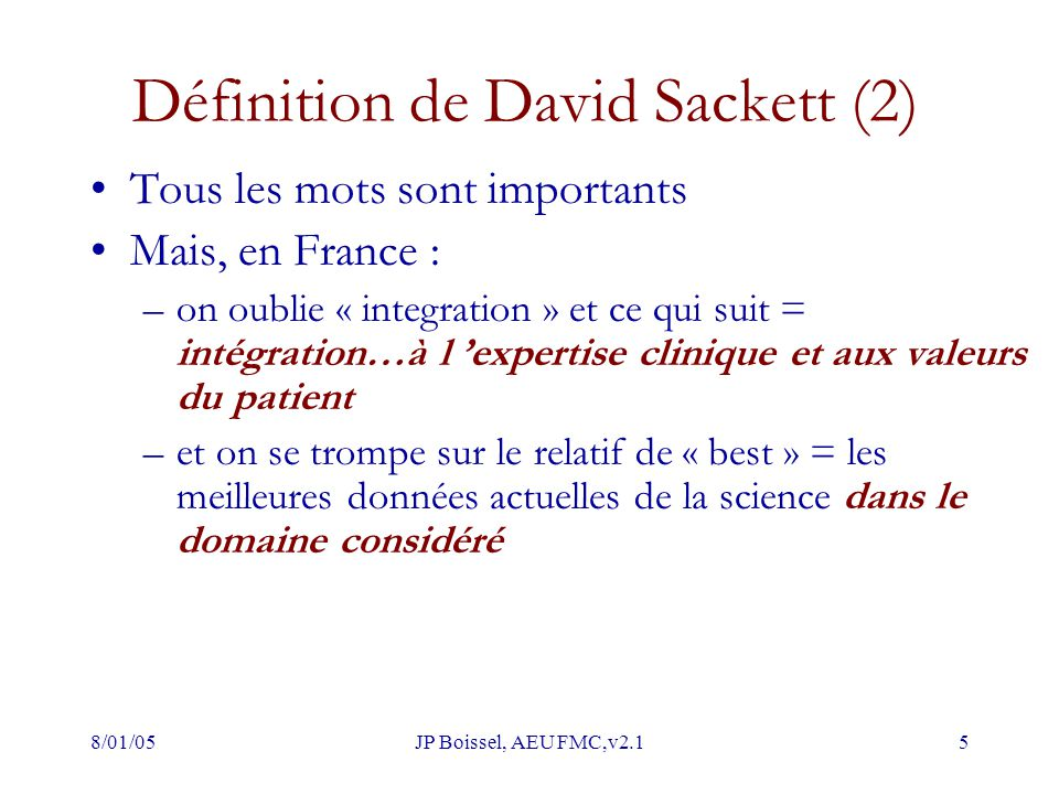 Définition de David Sackett (2)