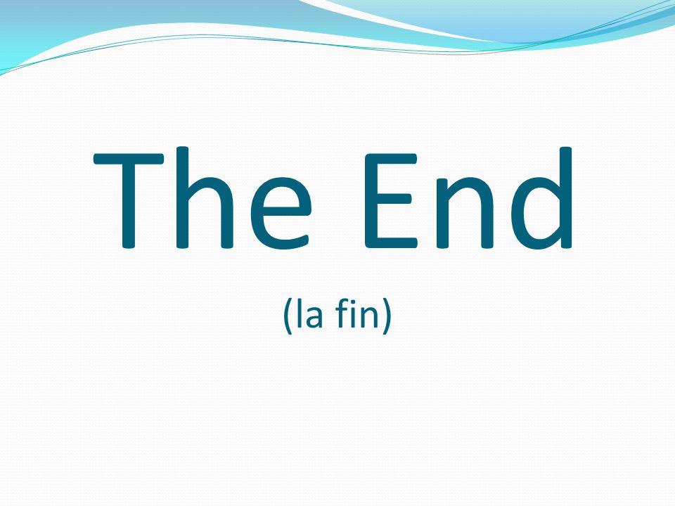 The End (la fin)