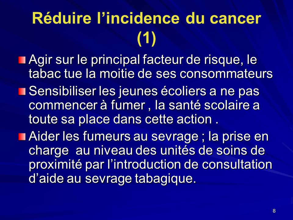 Réduire l'incidence du cancer (1)