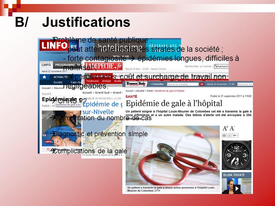 B/ Justifications Problème de santé publique :