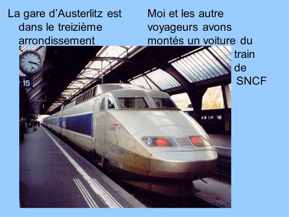 La gare d'Austerlitz est dans le treizième arrondissement