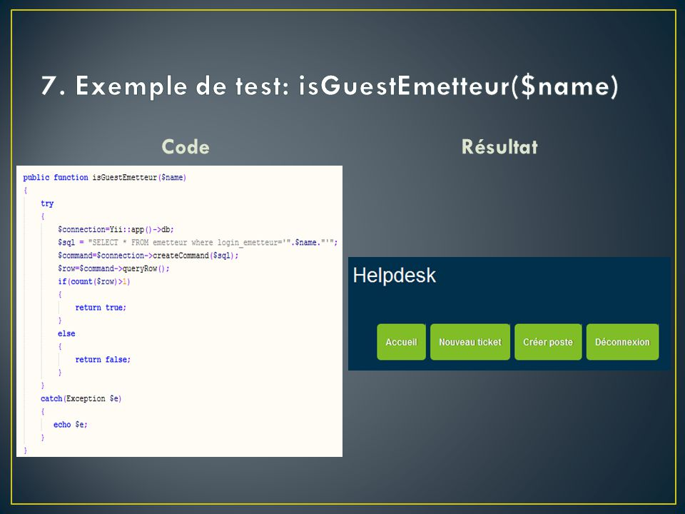 7. Exemple de test: isGuestEmetteur($name)