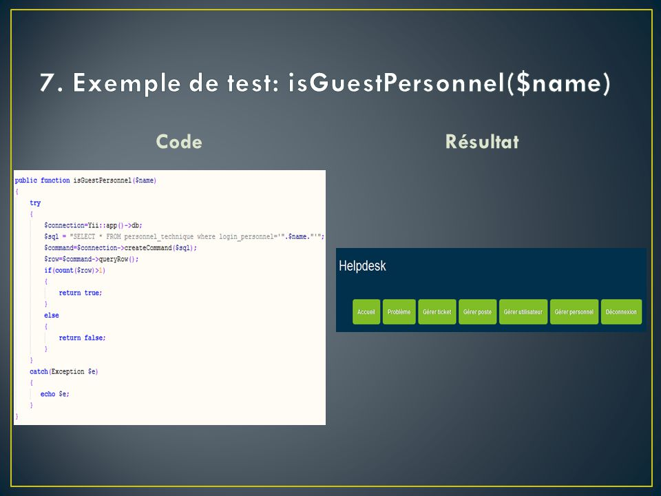 7. Exemple de test: isGuestPersonnel($name)
