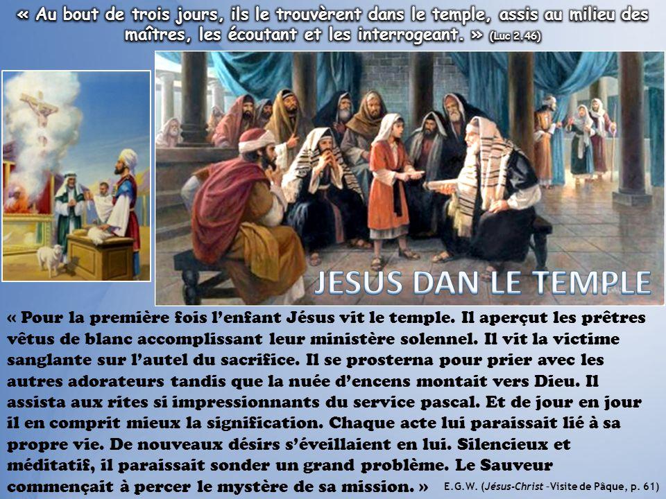 « Au bout de trois jours, ils le trouvèrent dans le temple, assis au milieu des maîtres, les écoutant et les interrogeant. » (Luc 2.46)