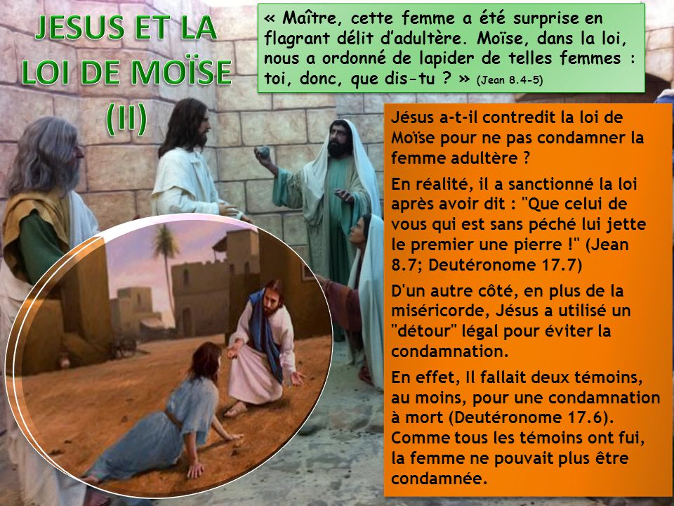JESUS ET LA LOI DE MOÏSE (II)
