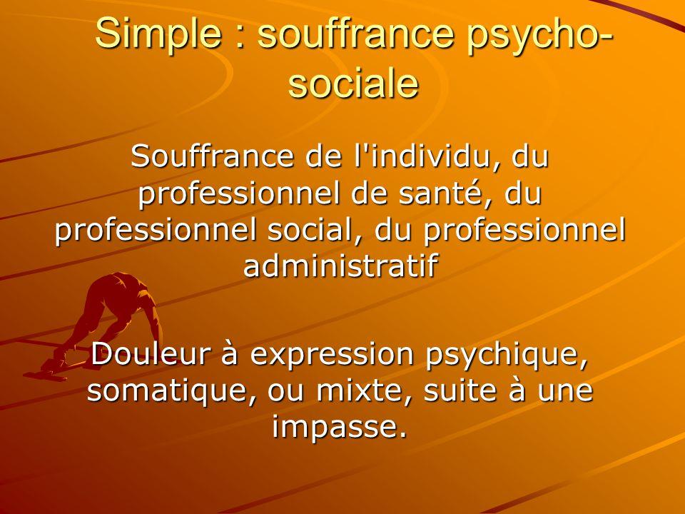 Simple : souffrance psycho-sociale