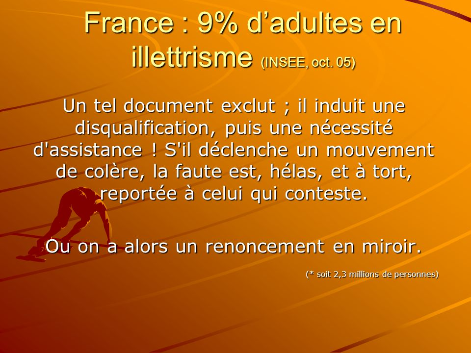 France : 9% d'adultes en illettrisme (INSEE, oct. 05)