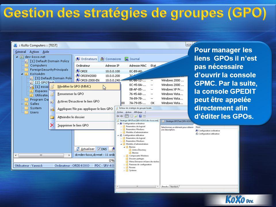 Gestion des stratégies de groupes (GPO)