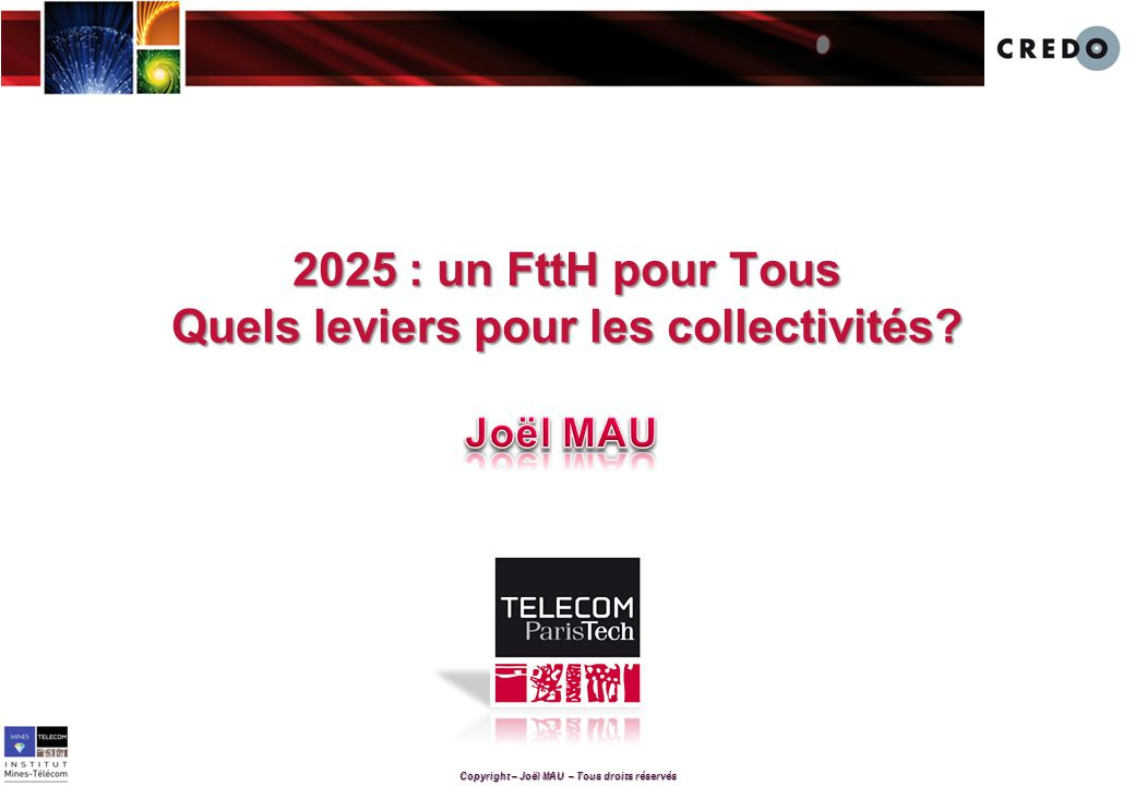 2025 : un FttH pour Tous Quels leviers pour les collectivités