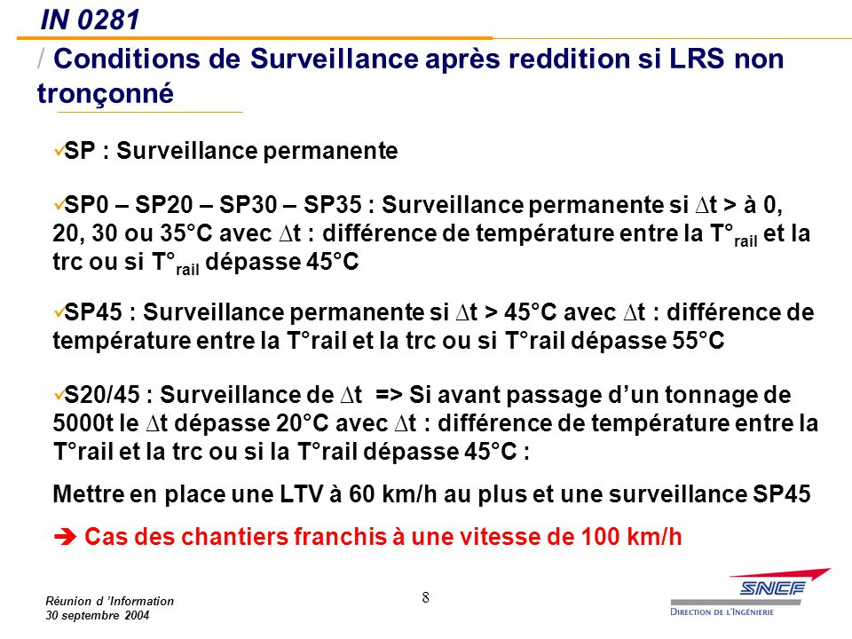 Conditions de Surveillance après reddition si LRS non tronçonné