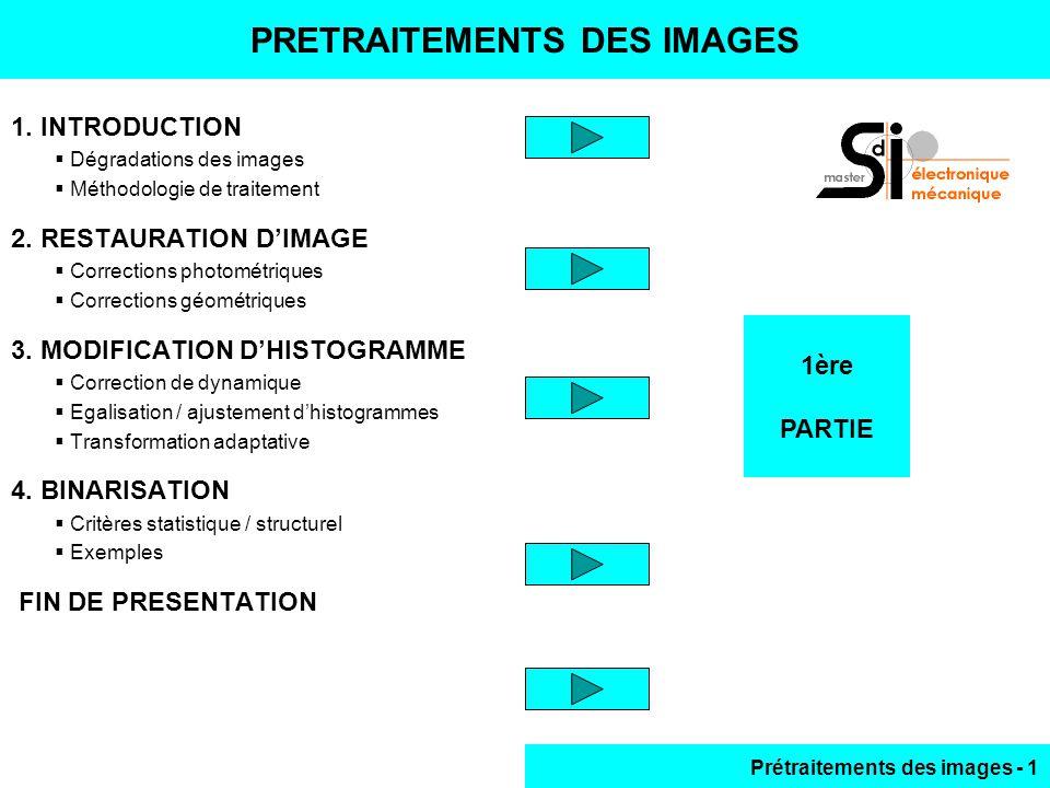 PRETRAITEMENTS DES IMAGES