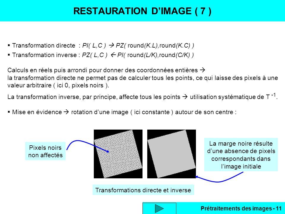 RESTAURATION D'IMAGE ( 7 )