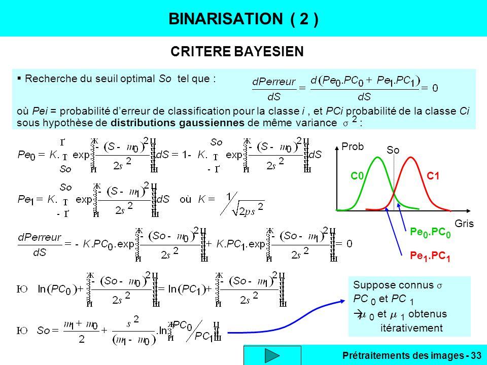 BINARISATION ( 2 ) CRITERE BAYESIEN