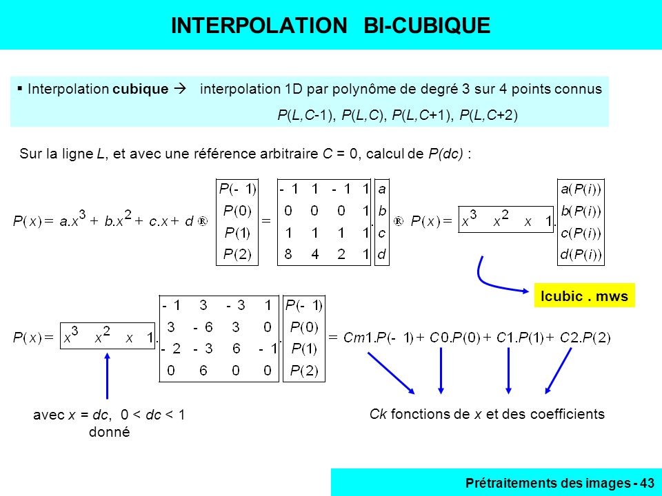 INTERPOLATION BI-CUBIQUE