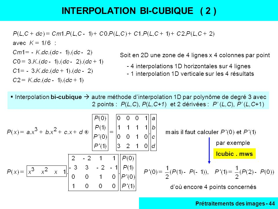 INTERPOLATION BI-CUBIQUE ( 2 )
