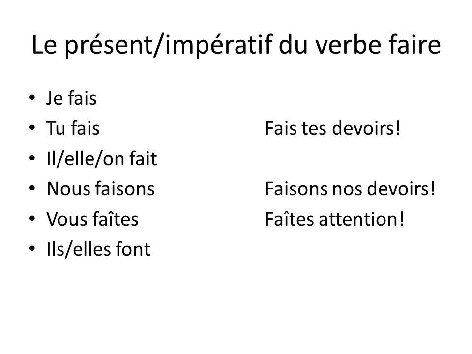 Le présent/impératif du verbe faire