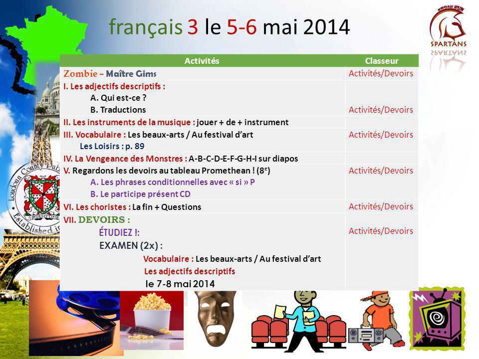 français 3 le 5-6 mai 2014 Activités Classeur Zombie – Maître Gims