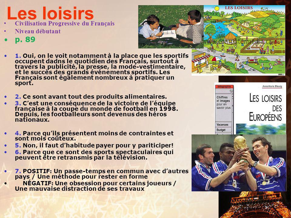Les loisirs p. 89 Civilisation Progressive du Français Niveau débutant