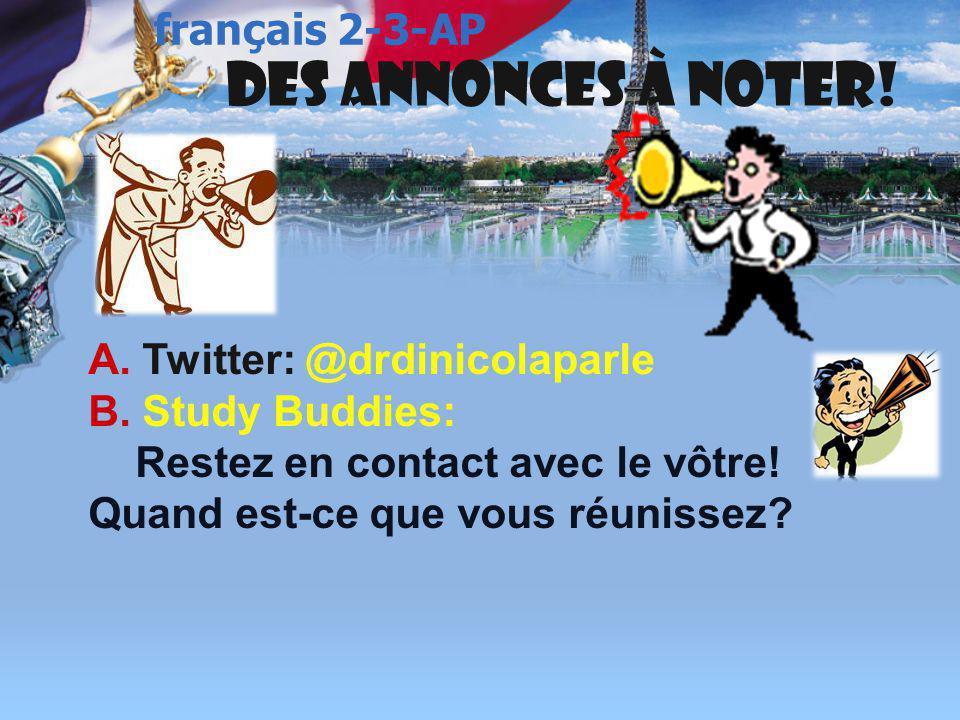 Des annonces à noter! français 2-3-AP A. Twitter: @drdinicolaparle