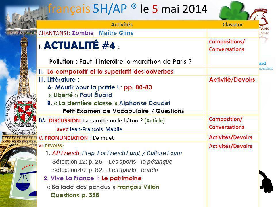 français 5H/AP ® le 5 mai 2014 Activités. Classeur. CHANTONS!: Zombie Maître Gims. I. ACTUALITÉ #4 :