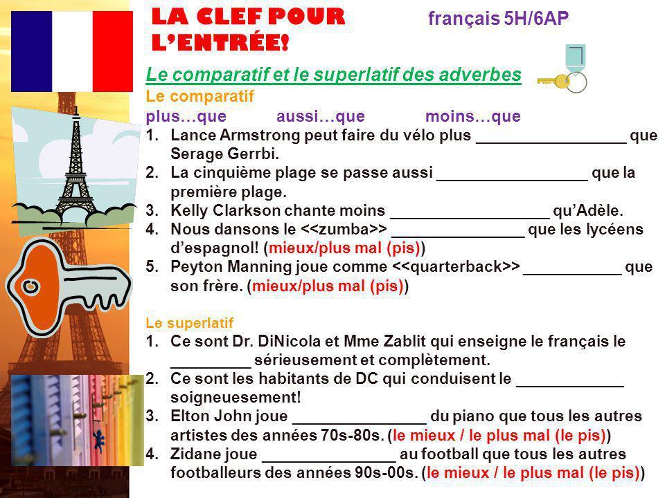 LA CLEF POUR L'ENTRÉE! français 5H/6AP