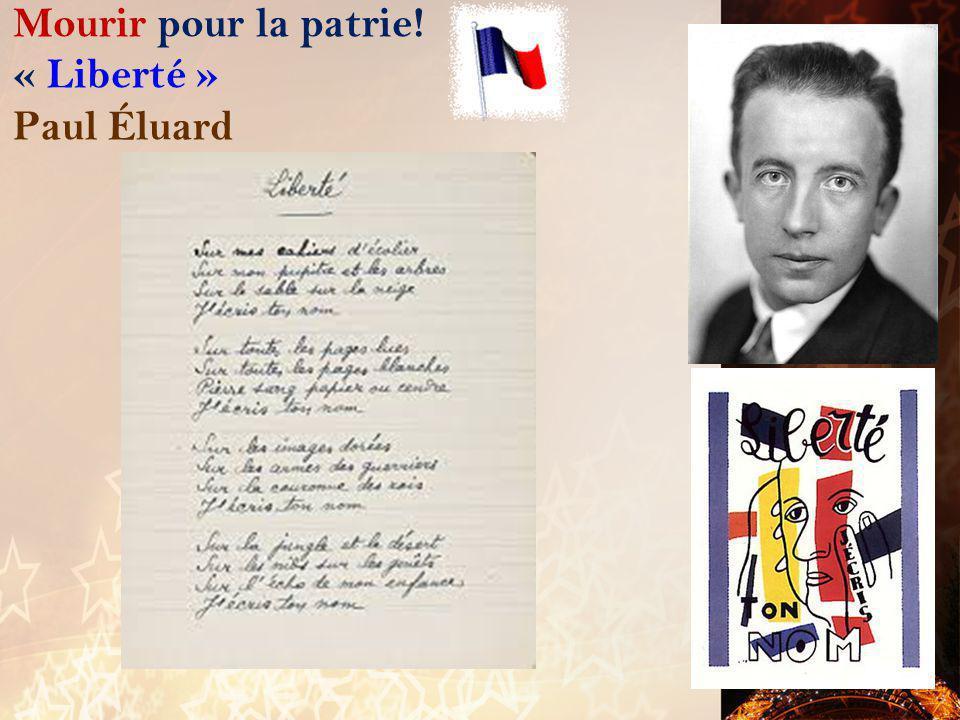 Mourir pour la patrie! « Liberté » Paul Éluard