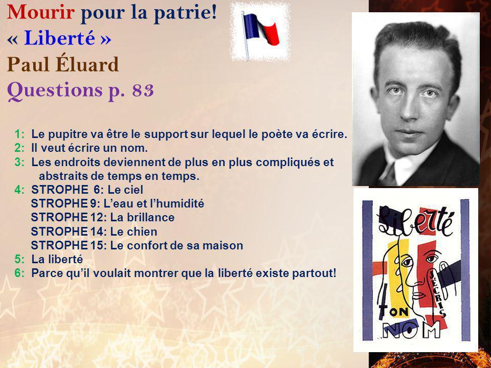 Mourir pour la patrie! « Liberté » Paul Éluard Questions p. 83