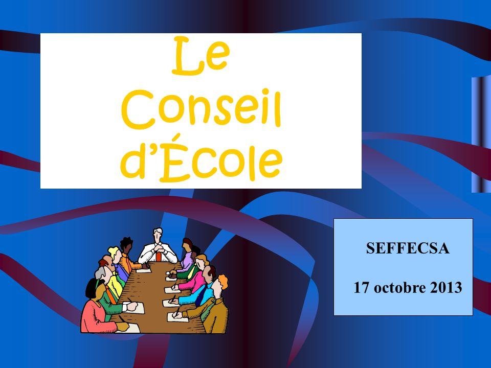 Le Conseil d'École SEFFECSA 17 octobre 2013