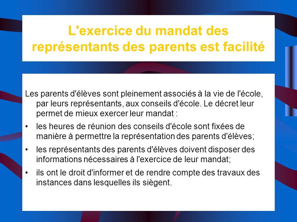 L exercice du mandat des représentants des parents est facilité