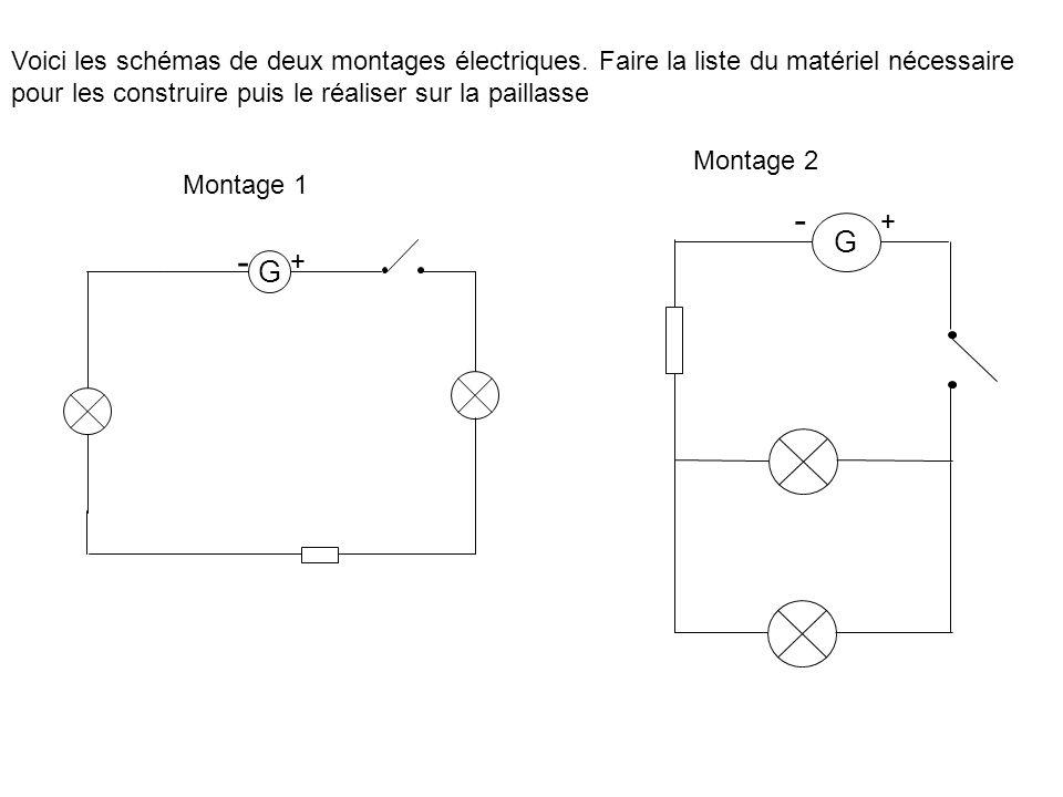 Voici les schémas de deux montages électriques