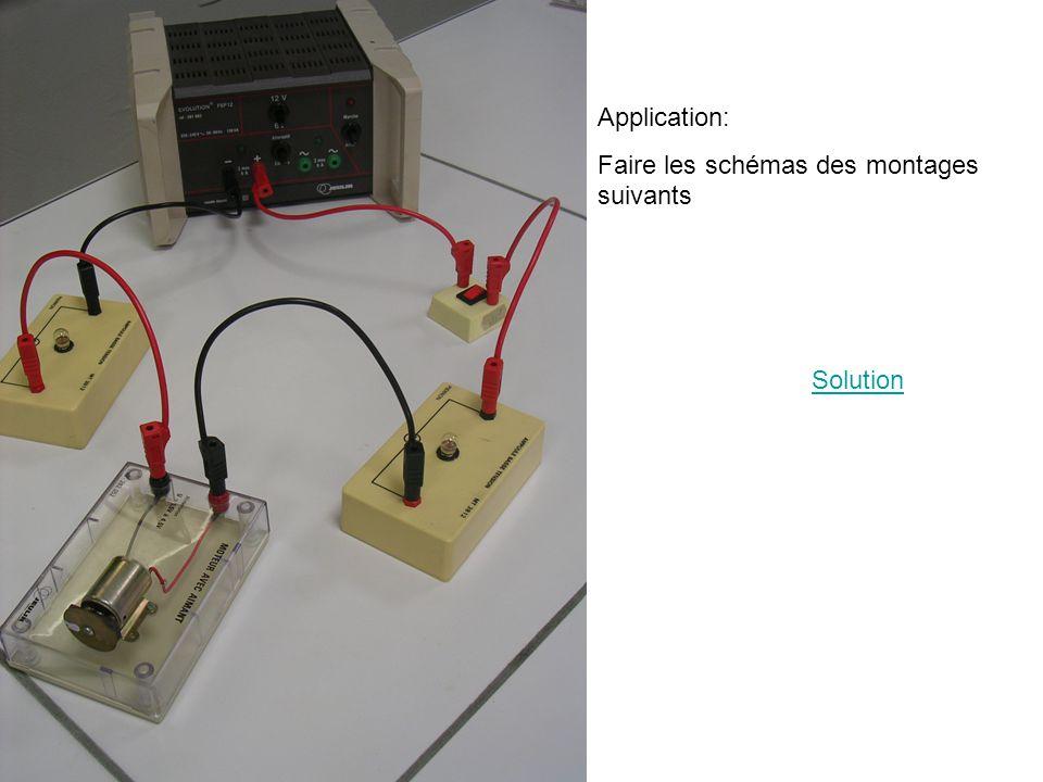 Application: Faire les schémas des montages suivants Solution