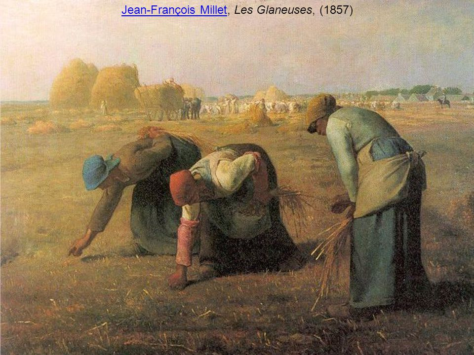 Jean-François Millet, Les Glaneuses, (1857)