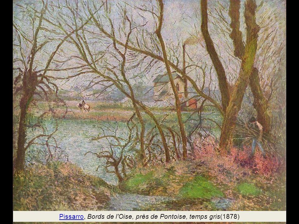 Pissarro, Bords de l Oise, près de Pontoise, temps gris(1878)